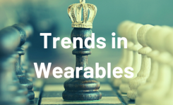 Top 3 Trends in Wearables